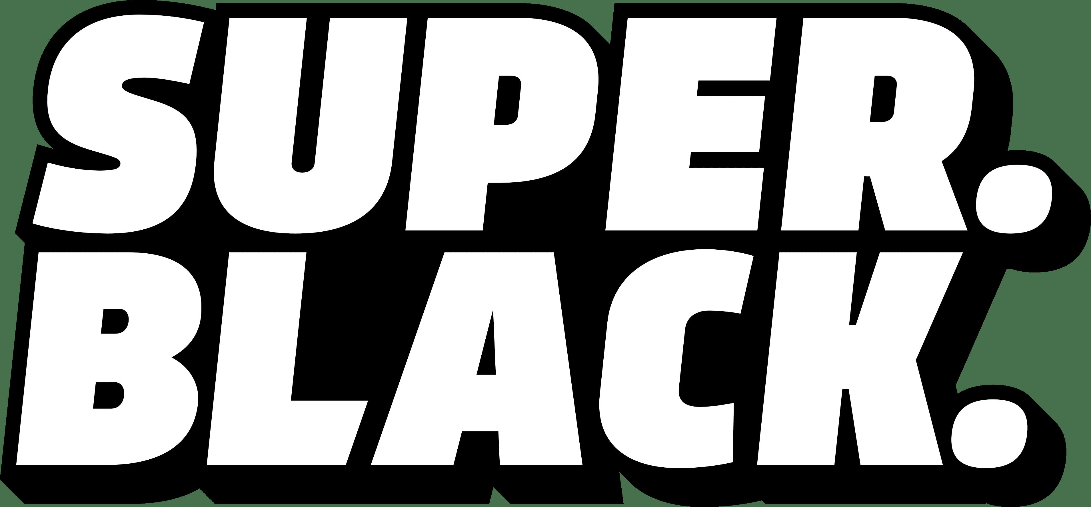 Super.Black.